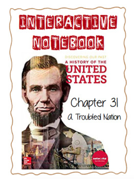 Ch31 (15ModernTimes) A Troubled Nation - DiscoveringOurPast Interactive Notebook