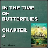 In the Time of Butterflies Chapter 4