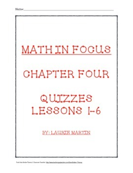 Chapter 4 Quizzes to use with 5th Grade Math In Focus