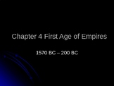 Chapter 4 The First Age of Empires