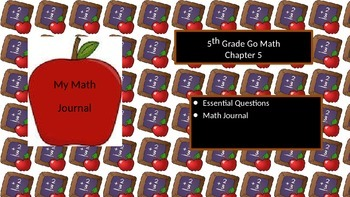 Chapter 5 Go Math Essential Questions and Journal Writing Prompts
