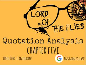 Chapter 5 - Lord of the Flies Quote Analysis