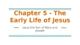 Chapter 5 - The Early Life of Jesus Christ Our Life