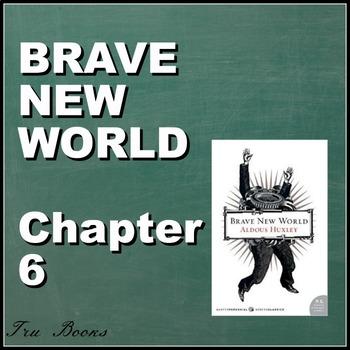 Brave New World Chapter 6