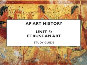 AP Art History Unit 5 (Etruscan) Study Guide