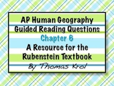 AP Human Geography Chapter 6 Guided Reading Questions Rubenstein Text
