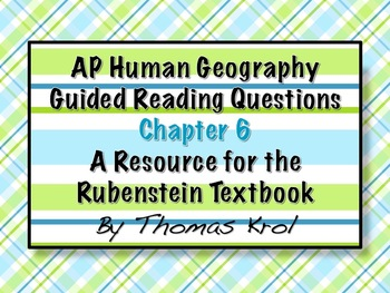 AP Human Geography Chapter 6 Guided Reading Questions Rube