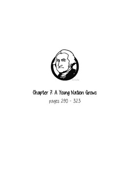 Chapter 7: A Young Nation Grows Comprehension Guide