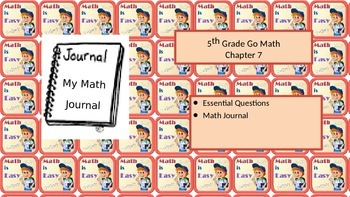 Chapter 7 Go Math Essential Questions and Journal Writing Prompts