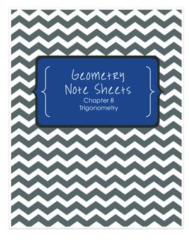 Geometry Notesheets: Chapter 8 Trigonometry