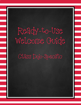Ready-to-Use Welcome Guide w/Class Dojo