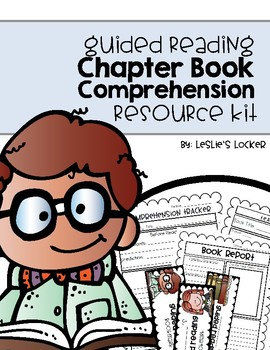 Chapter Book Comprehension Resource Kit