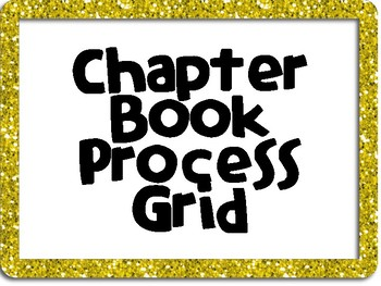 Chapter Book Process Grid