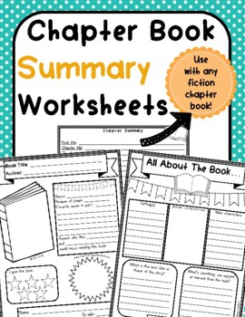 Chapter Book Summary Worksheets (use with any chapter book!)