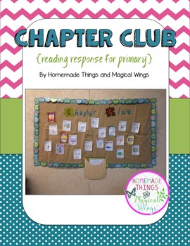 Chapter Club: Independent Reading Response for Primary {K - 2nd}