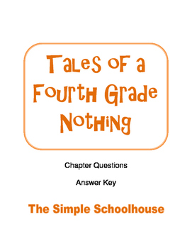 Chapter Questions for Tales of a Fourth Grade Nothing