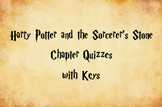Chapter Quizzes for Harry Potter and the Sorcerer's Stone