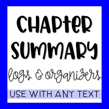 Chapter Summary Graphic Organizer & Log