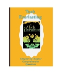 Tuck Everlasting Chapter by Chapter Comprehension Questions