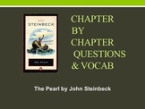 Chapter questions and vocabulary for The Pearl by John Steinbeck