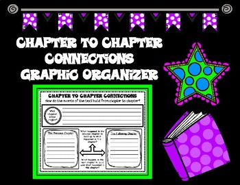 How a Story Builds Chapter to Chapter Connections Graphic Organizer
