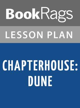 Chapterhouse: Dune Lesson Plans