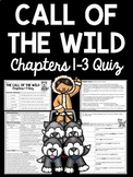 Chapters 1-3 Call of the Wild Quiz, Reading Comprehension