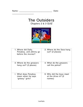 Chapters 2-3 Quiz The Outsiders by S.E. Hinton