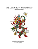 Chapters 31-34 of The Lost City of Ithmametcas