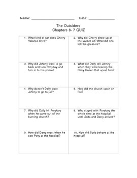 Chapters 6-7 Quiz The Outsiders by S.E. Hinton