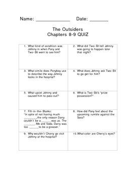 Chapters 8-9 Quiz The Outsiders by S.E. Hinton