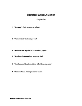 Chapters Four & Five Questions Basketball Junkie By: Chris Herren