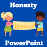 Honesty Activity | Honesty PowerPoint | Honesty Lesson