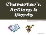 Character Actions and Words