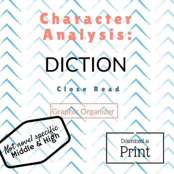Character Analysis:  Diction Graphic Organizer