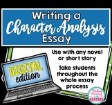 Character Analysis Essay- Digital Workbook for Middle and High School