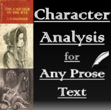 Literary Analysis - Character Analysis Essay for Any Text