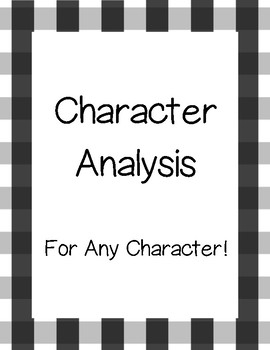 Character Analysis- For Any Character!