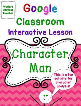 Character Analysis: Google Classrooms Interactive Lesson