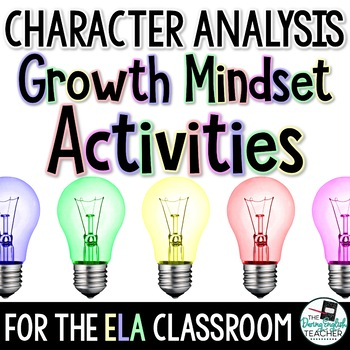 Character Analysis Growth Mindset Activities for Secondary ELA