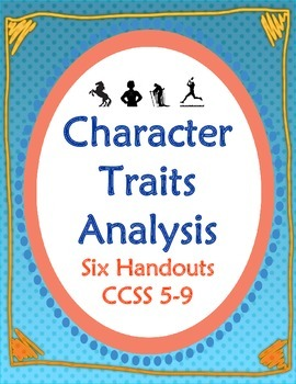 Character Analysis Six Handouts for Comparison, Conflict, POV and More 6-10