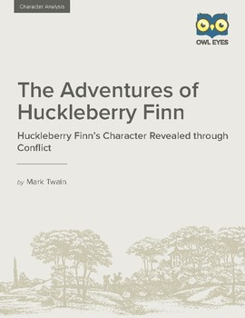 Character Analysis: Huckleberry Finn's Character Revealed through Conflict