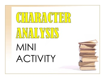 Character Analysis Mini Activity