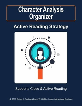 CHARACTER ANALYSIS: An Active Reading Strategy