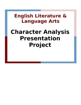 Character Analysis Presentation Project