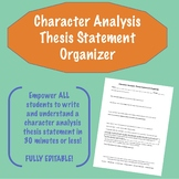 Character Analysis Thesis Statement Organizer