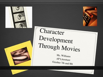 Character Analysis Through Movies!