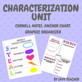 Teaching Characterization- Cornell Notes, Graphic Organize