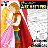 Character Archetypes Lessons   Editable   Middle and High School ELA