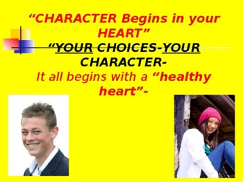 Character Begins in the Heart